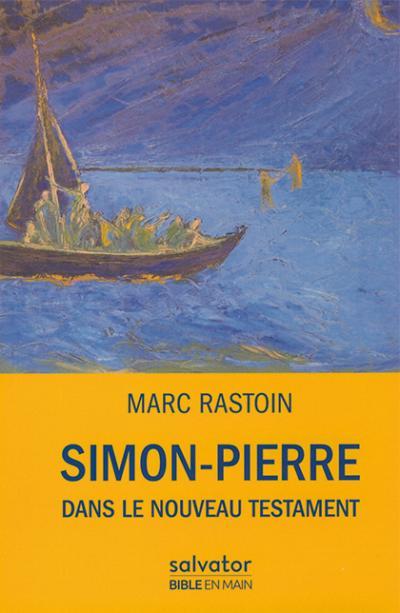 Simon-Pierre dans le Nouveau Testament