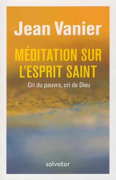 Méditation sur l'Esprit Saint