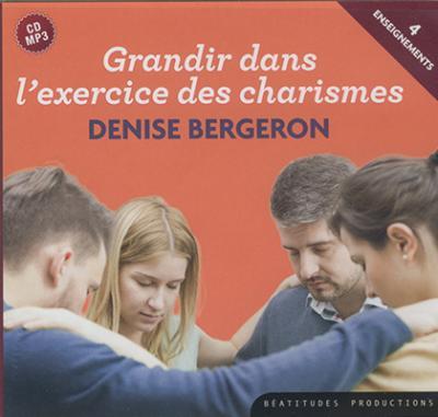 CD- Grandir dans l'exercice des charismes - - Audiolivre MP3