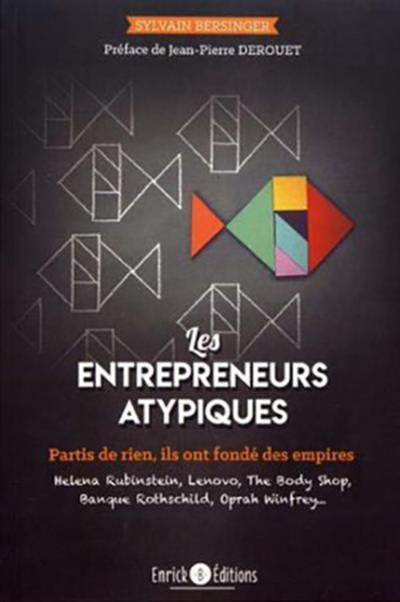 Entrepreneurs atypiques (Les)
