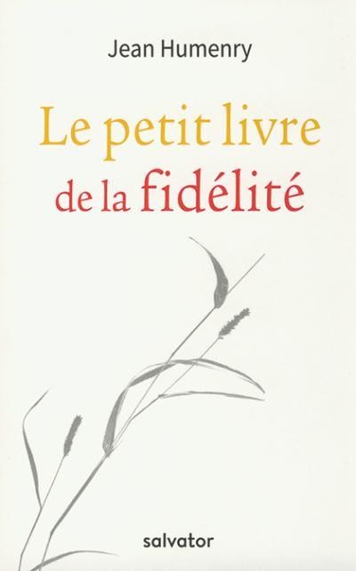 Petit livre de la fidélité (Le)