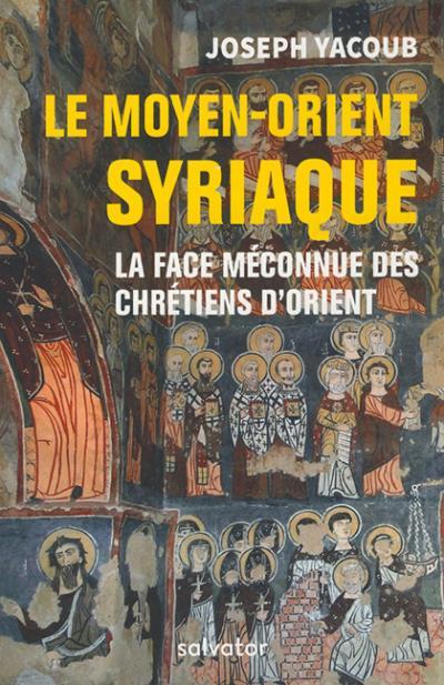 Moyen-Orient syriaque (Le)