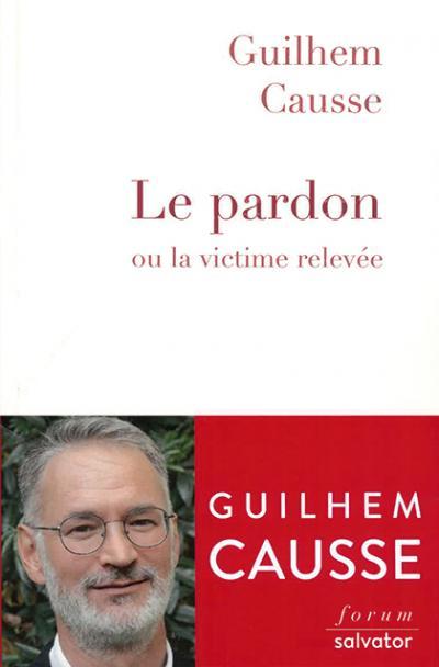 Pardon ou la victime relevée (Le)