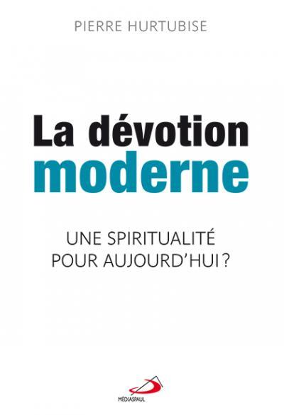 Dévotion moderne (La) (EPUB)