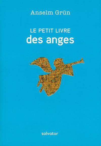 Petit livre des anges - Nouvelle édition