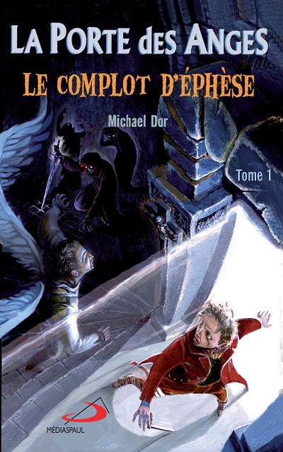 Porte des anges 1 Le Complot d'Éphèse - Édition de Poche