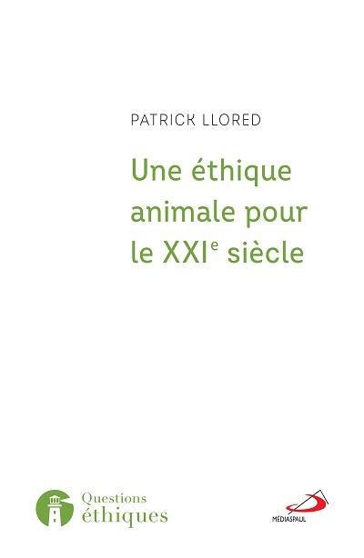 Une éthique animale pour le XXIe siècle