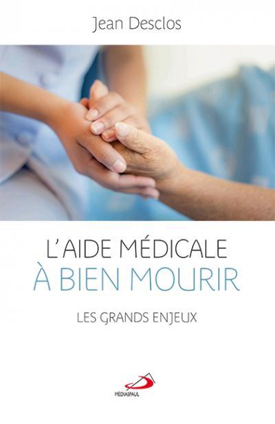 Aide médicale à bien mourir (L') (EPUB)