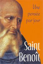 Saint Benoît: une pensée par jour
