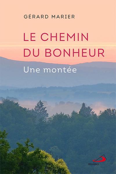 Chemin du bonheur (Le)  (EPUB)
