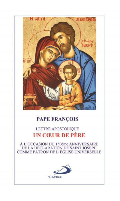 Cœur de Père (Un) - Patris Corde