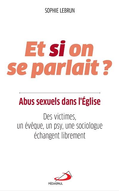 Et si on se parlait ?  Abus sexuels dans l'Église