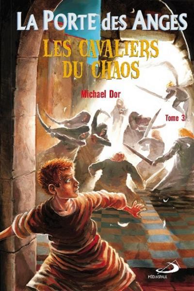 Porte des anges ( la ) les cavaliers du chaos - tome 3 édition poche