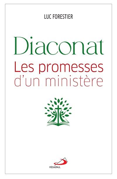 Diaconat : les promesses d'un ministère