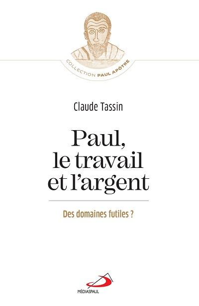 Paul, le travail et l'argent