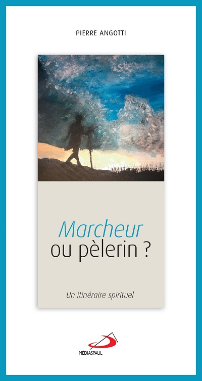 Marcheur ou pèlerin