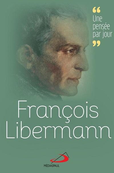 François Libermann : Une pensée par jour