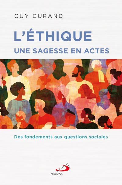 Éthique une sagesse en actes (L') (PDF)