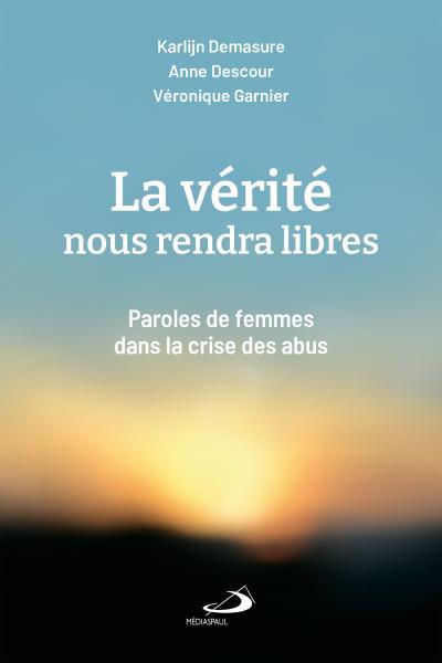Vérité nous rendra libres (La) (PDF)