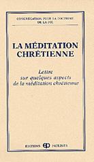 Meditation chretienne, La