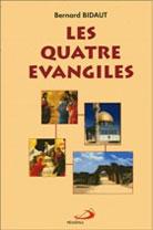 Quatre Évangiles, Les