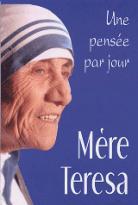 Mère Teresa: une pensée par jour