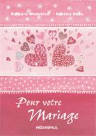 - Aquarelles: Pour votre mariage