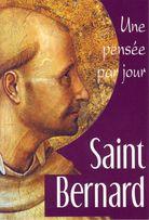 Saint Bernard: une pensée par jour