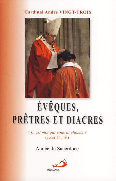 Évêques, prêtres et diacres