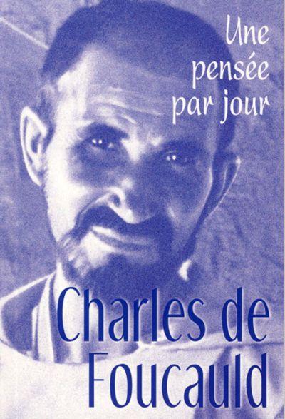 Charles de Foucauld Une pensée par jour