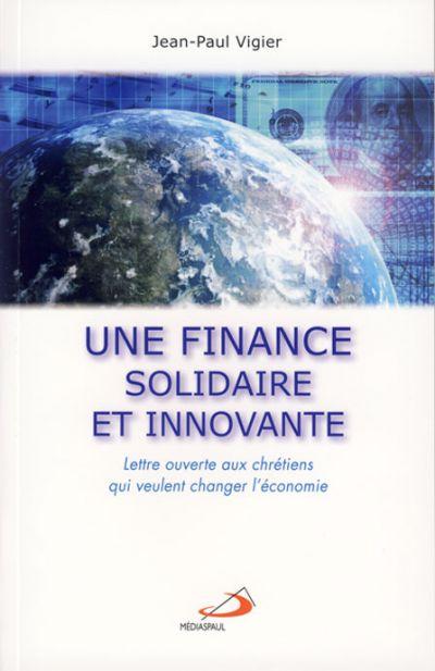 Une finance solidaire et innovante