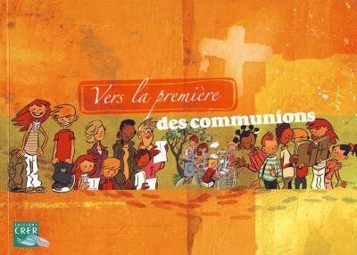 Vers la première des communions - Livre de l'enfant