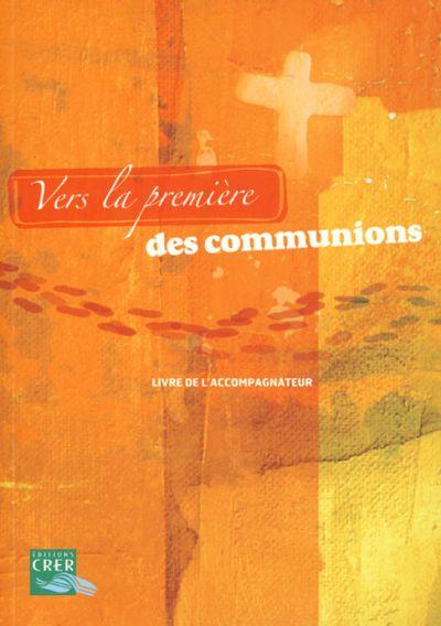 Vers la première des communions - Guide de l'accompagnateur