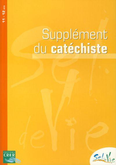 Sel de vie - Supplément du catéchiste tome unique - 11-12 ans