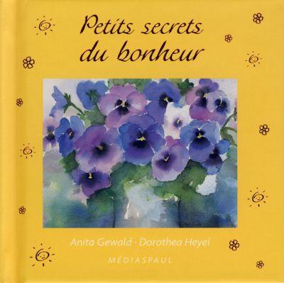Petits secrets du bonheur (Mots d'amitié)