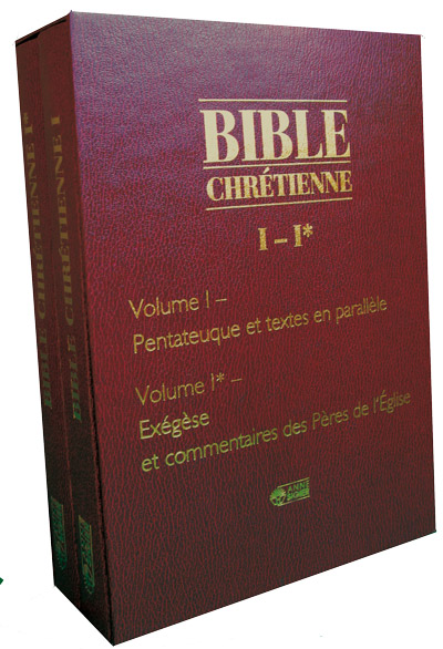 Bible Chrétienne Tome I