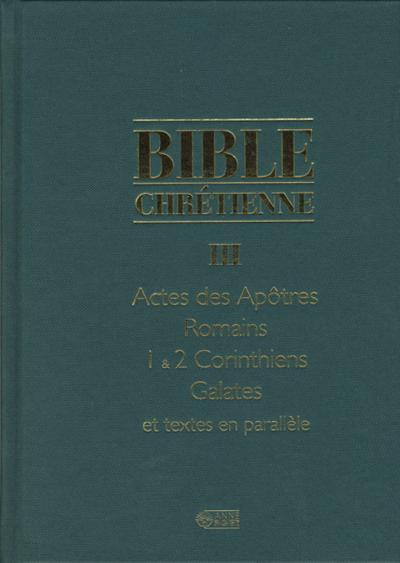 Bible Chrétienne Tome III