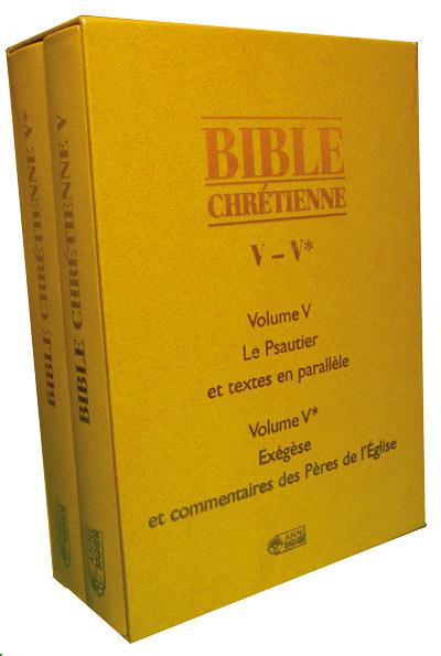 Bible Chrétienne Tome V