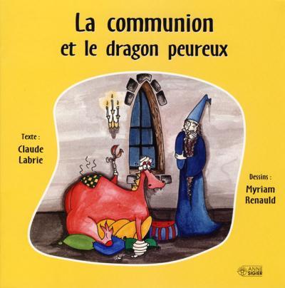 Communion et dragon peureux