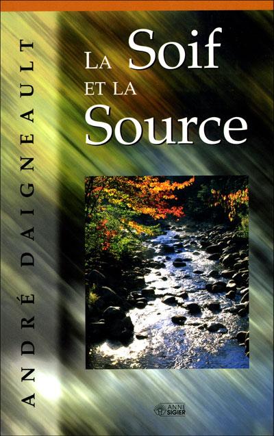 Soif et la Source, La
