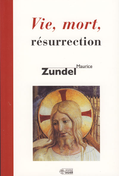 Vie mort résurrection