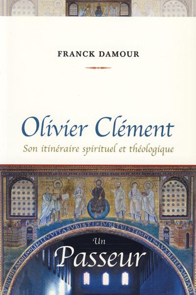 Olivier Clément un passeur
