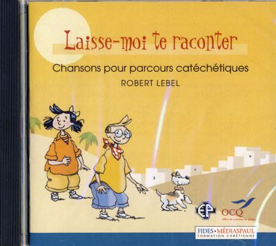 Laisse-moi te raconter - CD de chants