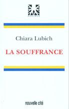 Souffrance, La