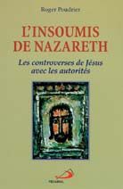Insoumis de Nazareth, L'