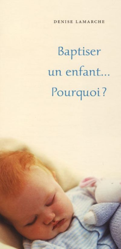 Baptiser un enfant : pourquoi ? - paquet de 25