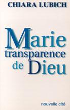 Marie transparence de Dieu