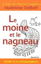 Moine et le nagneau (Le) - Oeuvres complètes volume 4