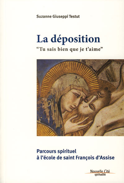 Déposition (La)