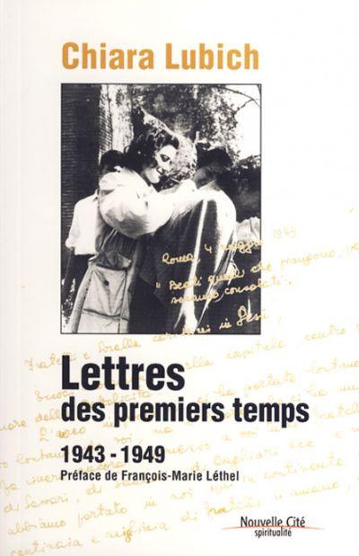 Lettres des premiers temps (1943-1949)
